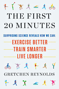 The First 20 Minutes - Gretchen Reynolds